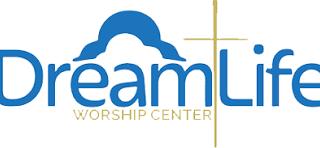 Dream Life Worship Center
